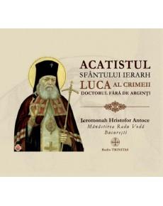 Acatistul Sfântului Ierarh Luca al Crimeii Doctorul fără de arginți