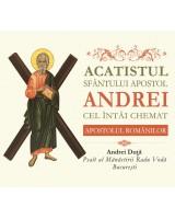 Acatistul Sfântului Apostol Andrei Cel Întâi Chemat