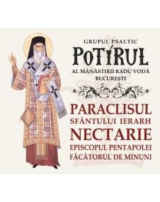 PARACLISUL SFÂNTULUI IERARH NECTARIE - EPISCOPUL PENTAPOLEI, FĂCĂTORUL DE MINUNI
