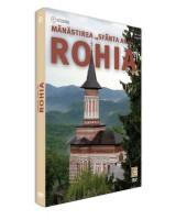 """Mănăstirea """"Sfânta Ana"""" Rohia"""